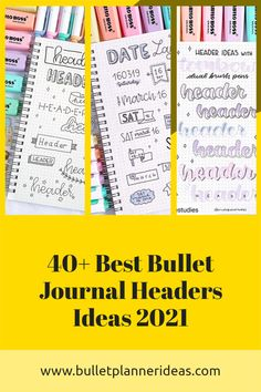 40+ Best Bullet Journal Headers is a complete list of bullet journal headers ideas for your journaling in 2021! Including Bullet journal banners and title...