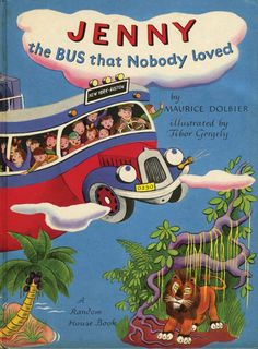 Odd Little Heart - ohsamiam:   Maurice Dolbier, Jenny the Bus That...