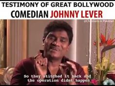 Bollywood comedian Johnny lever testimony
