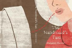 The Handmaid's Tale, Margaret Atwood*