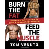 "Burn the Fat, Feed the Muscle: Transform Your Body Forever Using the Secrets of the Leanest People in the World - A no-nonsense plan that has been proven and tested by more than 300,000 people in 154 countries. Whether you want to shed 10 pounds or 100, whether you want to build muscle or just look more toned, this book is the original ""bible of fitness"" that shows you how to get permanent results the safe, ... - http://weightlosshype.com/burn-the-fat-feed-the-muscle-tran"