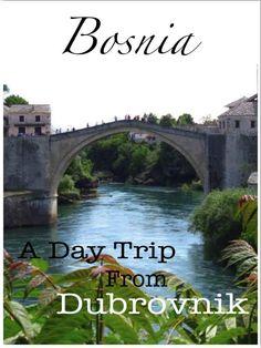 Bosnia: A day trip from Dubrovnik, Croatia