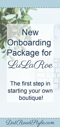 New LuLaRoe Onboarding Package