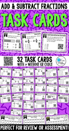 32 Adding and Subtracting Fractions Task Cards (with like denominators) which includes decomposing fractions, fraction sentences, adding & subtracting fractions in word problems, and so much more!