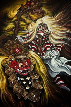 Bali  Ragada the demon queen(white) vs. Barong lion-like creature, King of the Spirits(black)