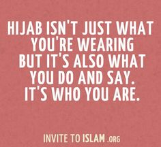 So please wear the hijab correctly, because you are representing islam!