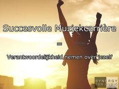 Succesvolle Muziekcarrière is verantwoordelijkheid nemen over jezelf