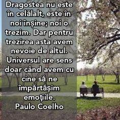 True Words, Love You, Dreams, Paulo Coelho, Te Amo, Je T'aime, I Love You, Shut Up Quotes, Quote