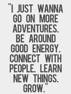 Good life resolution. Especially the good energy.