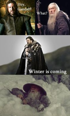 Lord of the rings & Game of Thrones