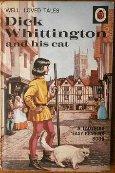 Vintage Ladybird Books: Dick Whittington and his Cat: Well-Loved Tales Series Easy Reading Books, Books To Read, My Books, My Childhood Memories, Childhood Stories, 1970s Childhood, Nice Memories, Tales Series, Ladybird Books
