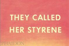 They Called Her Styrene, Etc. | Art | Phaidon Store