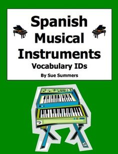 Spanish Musical Instruments 18 Vocabulary Image IDs by Sue Summers