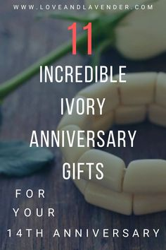 Celebrate your 14th anniversary with an incredible ivory-inspired gift! Weve put together our favorite ideas for him and her to get you started.  #anniversarygiftideas #weddinganniverasry #anniversarygifts #ivoryanniversarygifts