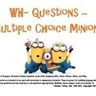 Hello Fellow Speechies!  Please enjoy my FREE Wh- Question activity targeting Who, What, When, Where, and Why, themed around the movie Despicable M...