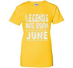 LEGENDS Born In June T-shirt