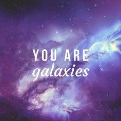 You Are Galaxies @youaregalaxies #spiritual #love #youaregalaxies #universe