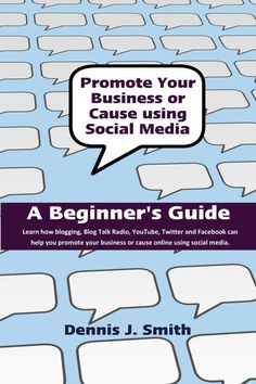 """""""Market and Promote Your Business Using Social Media"""" with this award winning handbook for beginner's interested in using social media sites like Facebook, Twitter, and Google+ to grow, market, and promote a small business or take any cause to the internet. Learn how to create a blog, start a blog radio show, upload videos to YouTube, Tweet on Twitter and build a fan page on Facebook with social apps and even eCommerce. Learn how to add a shopping cart to your Facebook fan page."""