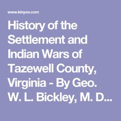History Settlement and Indian Wars Tazewell County Virginia Southwest VA 1974