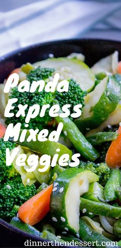 Panda Express Mixed Veggies (Copycat) - Dinner, then Dessert Panda Express Mixed Veggies is a mix of broccoli, zucchini, carrots, string beans and cabbage steamed in chicken stock for added flavor. Steam Vegetables Recipes, Steamed Vegetables, Vegetable Recipes, Vegetarian Recipes, Veggies, Cooking Recipes, Healthy Recipes, Mixed Veggie Recipes, Healthy Meals