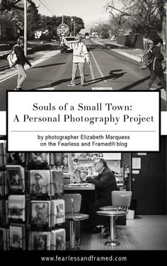 Souls of a Small Town: A Personal Photography Project