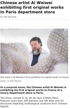 Chinese artist Ai Weiwei exhibiting first original works in Paris department store - ATTRACTIONS MANAGEMENT #press #pressbook #exposition #exhibition