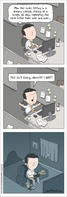 This Isn't Living - Video Game Memes Office Humor, Work Humor, Psychology Humor, Coaching, I Quit, Humor Grafico, Lol So True, Just For Laughs, Funny Comics