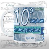 Taza 10º cumpleaños personalizable. - Rakuten.es  Taza 10º cumpleaños personalizable.: TAZACUMPLE0010 de Cositas para ser feliz   Compra en línea en Rakuten España