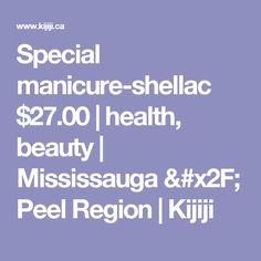 Kijiji - Buy, Sell & Save with Canada's Local Classifieds Shellac, Manicure And Pedicure, Health And Beauty, Canada, Day, Stuff To Buy, Places, Full Set, Acrylics