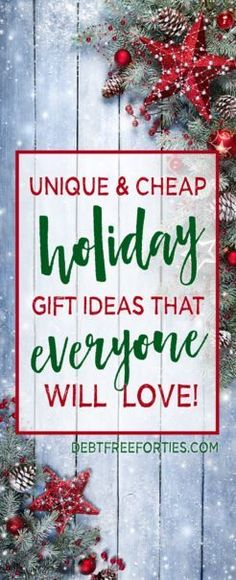 unique cheap holiday gift ideas that theyll love