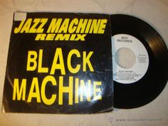 DISCO SINGLE ORIGINAL VINILO black machine,jazz machine del 92 promo