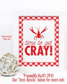 Crawfish Boil Decorations, Time to Get Cray Crawfish Boil Sign, Birthday Graduation Crawfish Boil Decor, Printable Crawfish Boil Party Sign  ★ RE-COLOR/RE-SIZE: https://www.etsy.com/listing/235764069/ ★ PRINTING: https://www.etsy.com/listing/209879690/ ★ RE-COLOR AND PRINT: https://www.etsy.com/listing/236342722/  INSTANT DOWNLOADS ARE FINAL SALES – PLEASE READ CAREFULLY. This listing is for a non-customizable 8x10 high resolution printable JPG file in CHERRY RED & WHITE, featuring the words…