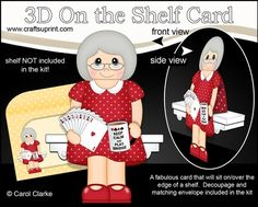**COMING SOON** -  This Card Player On the Shelf Card Kit will be available here within 12 hours - http://www.craftsuprint.com/carol-clarke/?r=380405