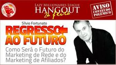 Às 23:00 horas de Lisboa / 19:00 horas de Brasilia / 24:00 horas de Madrid ,    Entra na conferência clicando aqui:http://www.lazymillionairesleague.com/hangoutpt/?id=fernandatavares