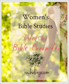 Certain Bible character you've always wanted to study? Check out this list of Bible studies listed by character!