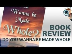 Book Review   Do You Wanna Be Made Whole? By Bernard Boulton
