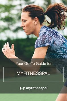 Your Go-To Guide for MyFitnessPal