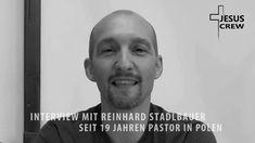 JESUSCREW | Interview mit | Reinhard Stadlbauer | seit 2 Jahren Pastor in Polen Interview, Einstein, Pastor, Poland, Guys