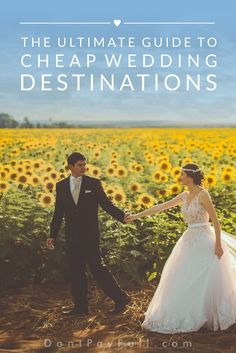 The Ultimate Guide to Cheap Wedding Destinations #DontPayFull