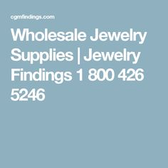 Wholesale Jewelry Supplies | Jewelry Findings 1 800 426 5246
