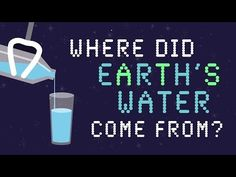 Water makes up 70% of our planet ... but where did it come from? The ancient origins of H2O: