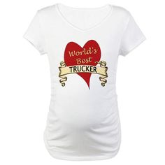 Trucker Maternity T-Shirt by CafePress