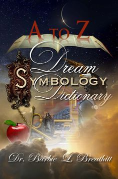 A-Z Dream Symbology Dictionary by Dr. Barbie L. Lucid Dreaming, Dreaming Of You, Biblical Dream Interpretation, Dream Dictionary, Dream Symbols, Dream Meanings, Sleep Dream, Dreams And Visions, Dream Book