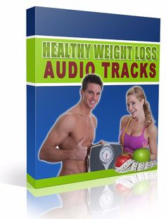 Healthy Weight Loss Audio Tracks - Digital Selections