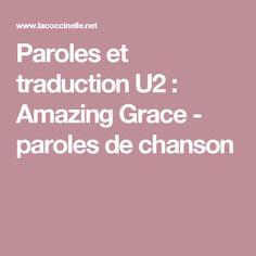 Paroles et traduction U2 : Amazing Grace - paroles de chanson