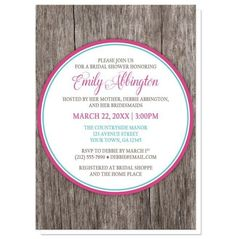 I wanted to share with you these Fuchsia Turquoise Rustic Wood Bridal Shower Invitations? Do you like them?  | Rustic Bridal Shower invitations with your celebration details printed in fuchsia pink, turquoise, and brown inside a white circle outlined in pink and turquoise, over a rustic wood texture background. These invitations have modern country style, and are perfect for Spring and Summer Bridal Shower events. The Bride-to-Be's name and Shower date are printed in pink, the location in…