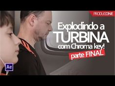 Explodindo uma turbina utilizando chroma key no AE - Parte Final | Produccine - YouTube Chroma Key, Foto E Video, Youtube, Content, Music, Finals, Musica, Musik, Muziek