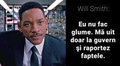"""Citate de Will Smith: """"Eu nu fac glume. Mă uit doar la guvern şi raportez faptele."""" Will Smith, Hollywood, Fictional Characters, Fantasy Characters"""