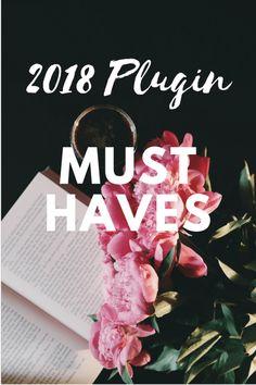 2018 Plugin Must Haves Entrepreneur, Build A Blog, Wordpress Website Design, Blogger Tips, Creating A Blog, Marketing, Wordpress Plugins, Blogging For Beginners, Must Haves
