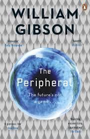 "Read ""The Peripheral"" by William Gibson available from Rakuten Kobo. The Peripheral by William Gibson is a thrilling new novel about two intertwined futures, from the bestselling author of . Jurassic World, Mona Lisa Overdrive, In The Heights, Science Fiction, William Gibson, English, First Novel, Penguin Books, London Life"